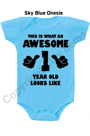 This is what and awesome 1 year old looks like Cute Baby Onesie