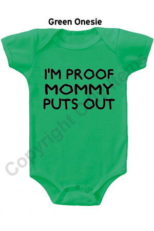 IM Proof Mommy Puts Out Funny Baby Onesie
