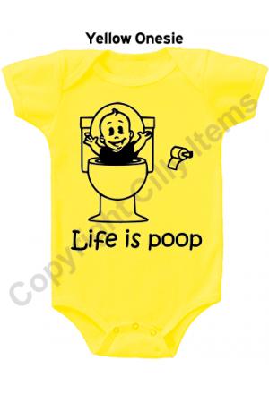 Life is Poop Funny Baby Onesie