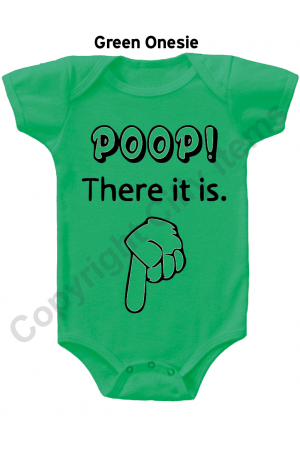 Poop There it Is Funny Baby Onesie