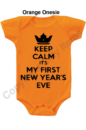 Keep Calm My First New Years Funny Baby Onesie
